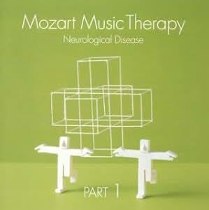 最新・健康 モーツァルト 音楽療法 ~ 脳神経系疾患の予防 ~