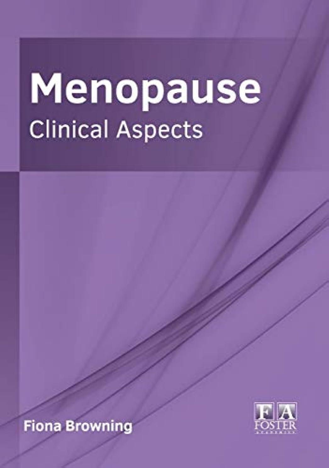 減衰暴動耐えられるMenopause: Clinical Aspects