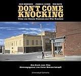 Don't Come Knocking. Das Buch zum Film