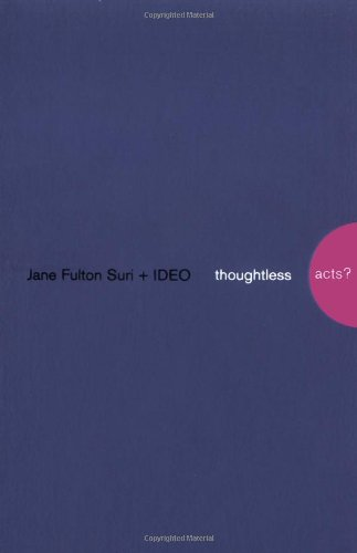 Thoughtless Acts?: Observations on Intuitive Designの詳細を見る