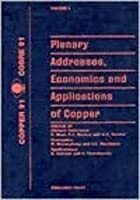 Copper '91 (Proceedings of Metallugical Society of Canadian Institute of Mining & Metallurgy)