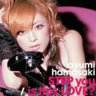 STEP you/is this LOVE?(DVD付)