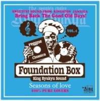 Foundation Box Vol.4 -Seasons Of Love- / King Ryukyu Sound