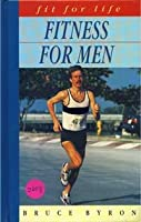 Fitness for Men (Fit for Life Series)