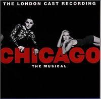 CHICAGO ロンドン・キャスト・レコーディング