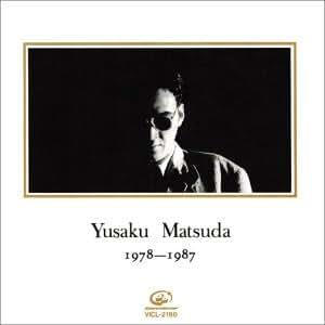 YUSAKU MATSUDA(1978~1987)