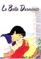 La Bella Durmiente (Sleeping Beauty)