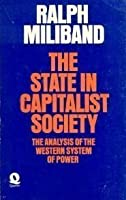 The State in Capitalist Society: The Analysis of the Western System of Power