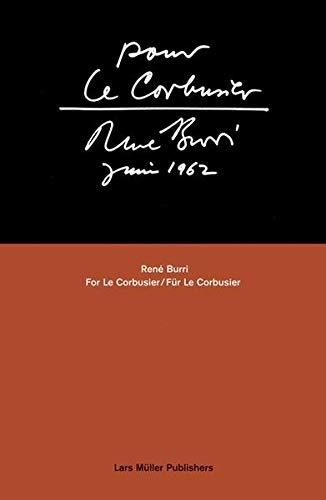 René Burri: For Le Corbusierの詳細を見る