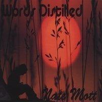 Words Distilled by Nate Mott