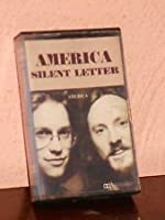 SILENT LETTER by America