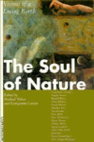 Download The Soul of Nature: Visions of a Living Earth 0826406904