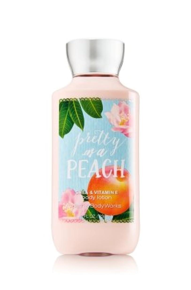 木アレルギー性起こる【Bath&Body Works/バス&ボディワークス】 ボディローション プリティーアズアピーチ Body Lotion Pretty As A Peach 8 fl oz / 236 mL [並行輸入品]
