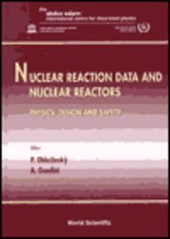 Download Nuclear Reaction Data and Nuclear Reactors: Physics, Design and Safety : Proceedings of the Workshop : Ictp, Trieste, Italy : 23 February-27 March 1998 9810239165