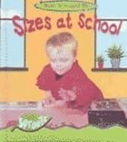 Sizes at School (Math All Around Me)