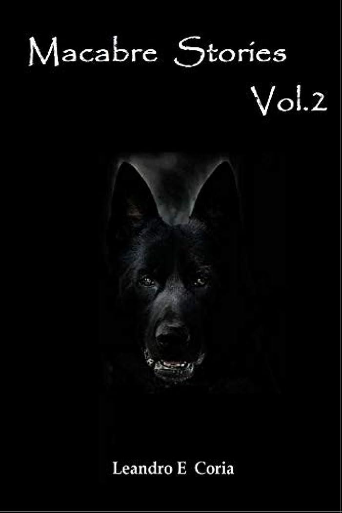 葉を拾う腐敗した見えるMacabre Stories Vol.2 (English Edition)