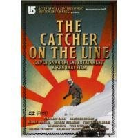 The Catcher On The Line [DVD]