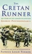 The Cretan Runner: The Story of the German Occupation