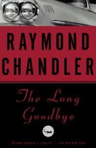 The Long Goodbye: A Novel (Philip Marlowe series)