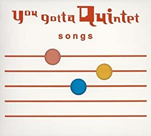 NHK You gotta Quintet [songs] ゆうがたクインテット「ソングス」
