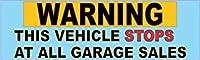 StickerTalk 10in x 3in Warning Stops Garage Sales Bumper Stickers Window Sticker Decal Decals [並行輸入品]