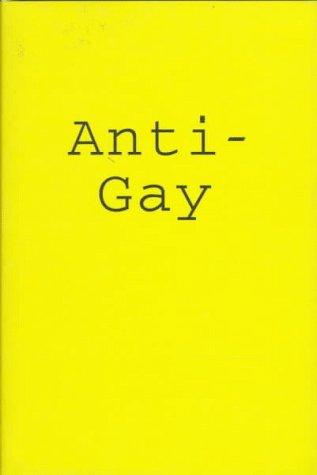 Download Anti-Gay (Sexual politics) 0304331449
