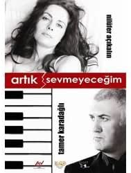 Artik Sevmeyecegim (2000) by Tamer Karadagli, Baykal Kent, Efgan Efekan, Hakki Erg?k Nil?fer A?ikalin
