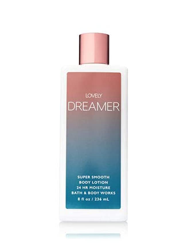 美的参加者ジム【Bath&Body Works/バス&ボディワークス】 ボディローション ラブリードリーマー Super Smooth Body Lotion Lovely Dreamer 8 fl oz / 236 mL [並行輸入品]