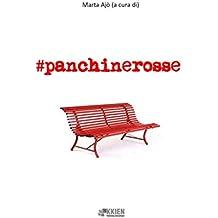 #panchinerosse (Donne ieri oggi & domani) (Italian Edition)