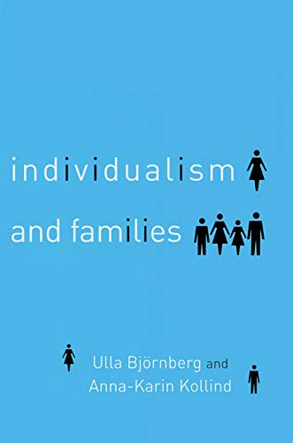Individualism and Families: Equality, Autonomy and Togetherness (English Edition)