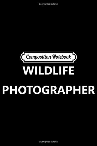 Composition Notebook: Wildlife...