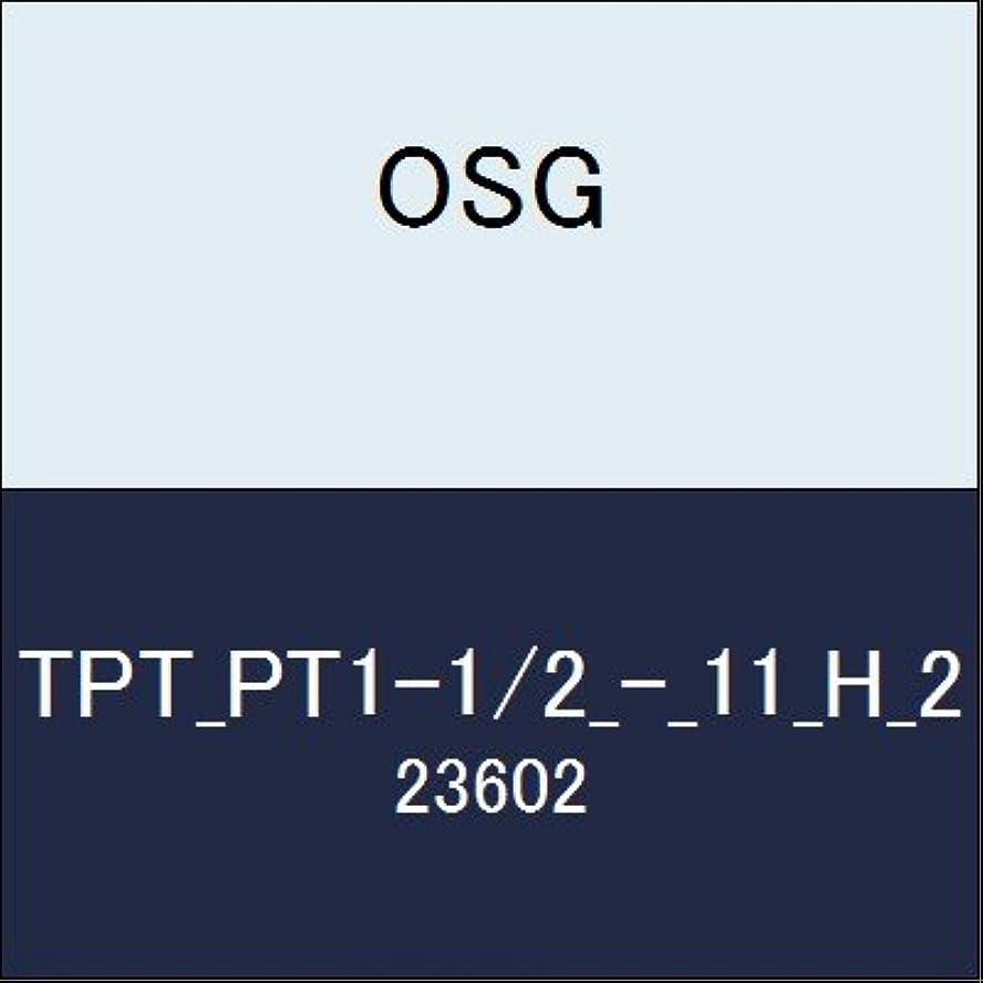 道鎮痛剤高度OSG ガステーパタップ TPT_PT1-1/2_-_11_H_2 商品番号 23602