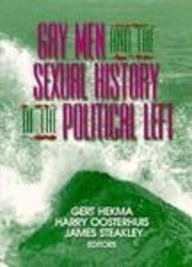 Download Gay Men and the Sexual History of the Political Left 1560230673
