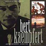 Love That Bert Kaempfert: My Way of Life