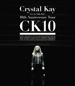 [画像:Crystal Kay Live In NHK Hall:10th Anniversary Tour CK10 [Blu-ray]]
