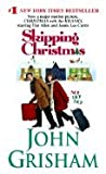 Skipping Christmas- Christmas With The Kranks by Grisham John. [2004] Paperback