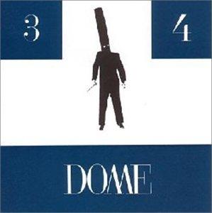 DOME 3 & 4