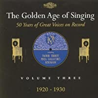 The Golden Age of Singing, Vol. 3 by Various Artists (2001-03-05)