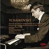 チャイコフスキー:ピアノ協奏曲第1番/ヴァイオリン協奏曲