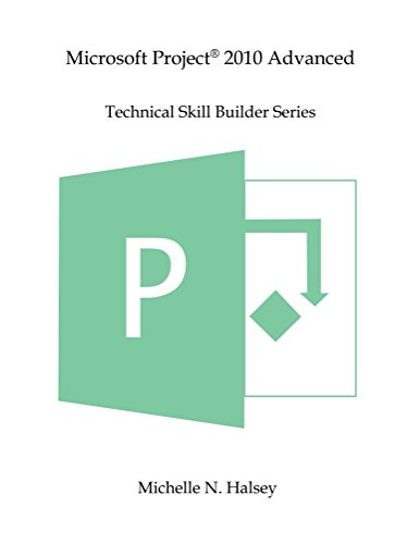 Microsoft Project 2010 Advanced (Technical Skill Builder Series) (English Edition)