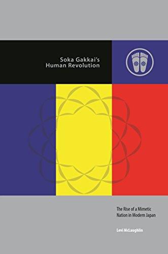 Soka Gakkai's Human Revolution: The Rise of a Mimetic Nation in Modern Japan (Contemporary Buddhism)