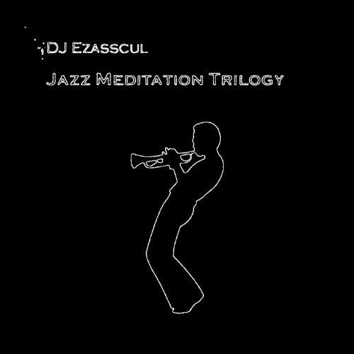 Jazz Meditation Trilogy (Delux...