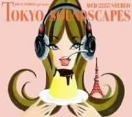 TOKYO PUDDING presents TOKYO SOUNDSCAPES