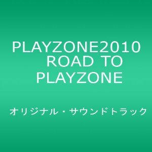 ROAD TO PLAYZONE(DVD付)