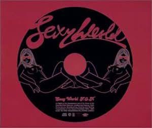 SEXY WORLD