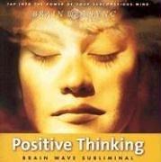 Positive Thinking (Brain Sync Audios)