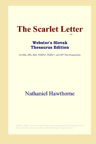 Download The Scarlet Letter (Webster's Slovak Thesaurus Edition) B00125AXNG