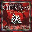 Women of Christmas in the Garden of Lilith