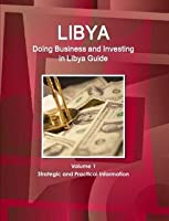 Doing Business and Investing in Libya Guide