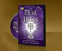 The Meal That Heals DVD #2